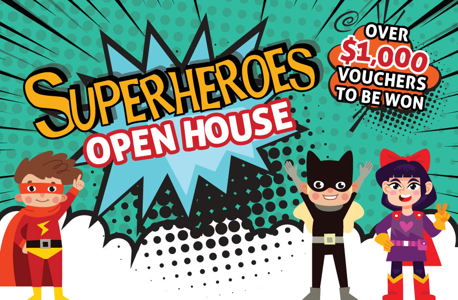 School House by the Garden - Superheroes Open House